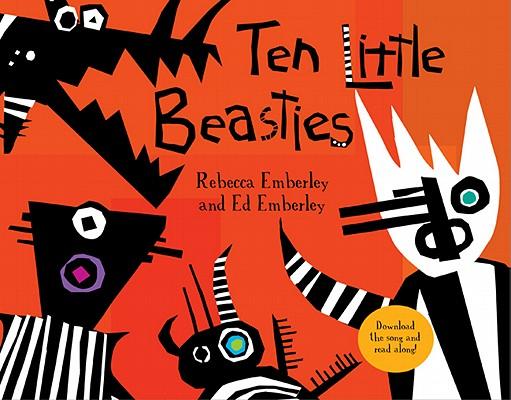 Ten Little Beasties By Emberley, Ed/ Emberley, Rebecca